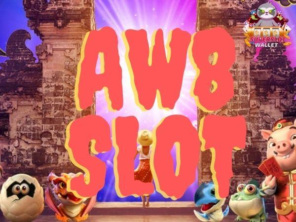 aw8 slot