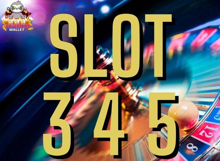 slot345