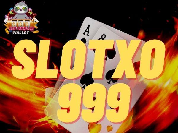 slotxo 999