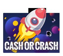 เกมสล็อต CASH OR CRASH