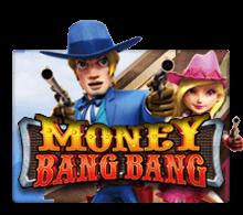เกมสล็อต Money bang bang