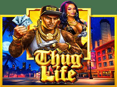 สล็อต Thug Life