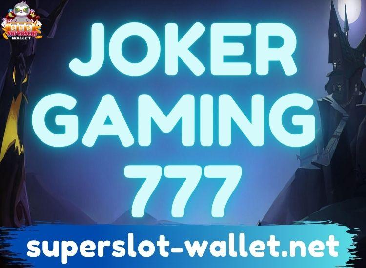 joker gaming 777