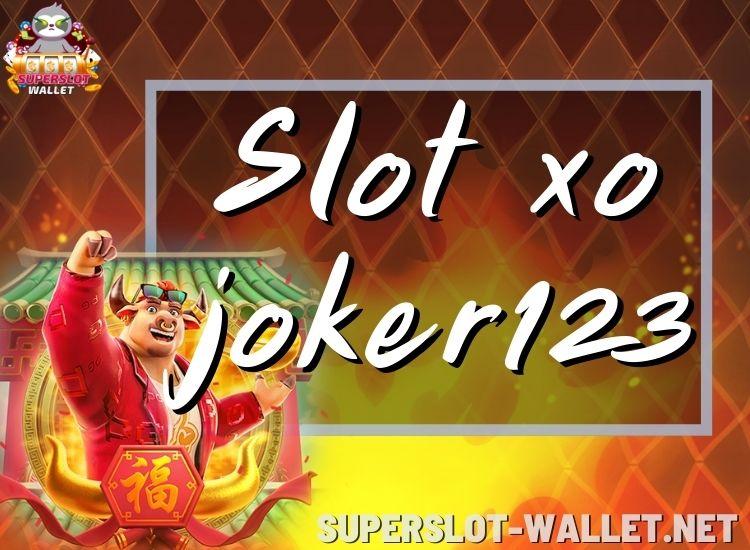 slot xo joker123