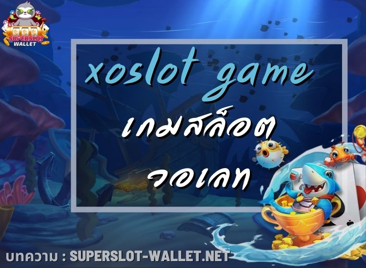 xoslot game